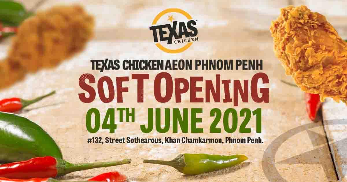 Texas Chicken សាខា AEON 1 ចាប់បើកដំណើរការហើយ!